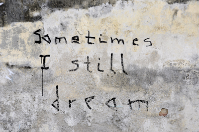 Sometimes I still dream